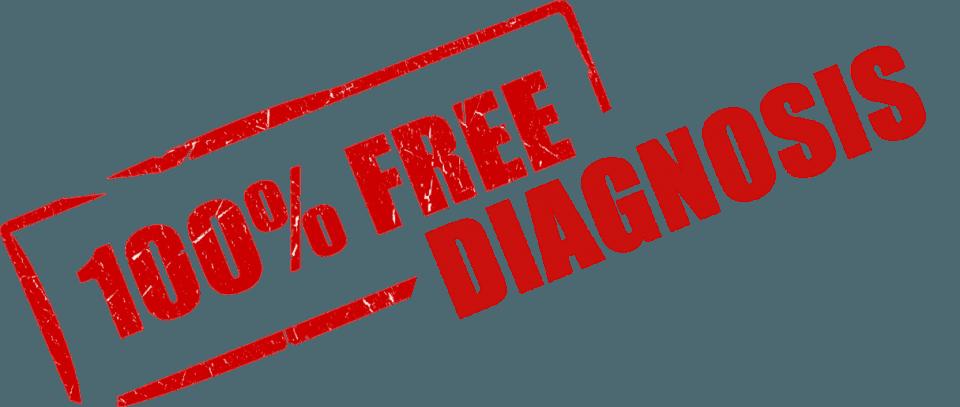100% FREE DIAGNOSIS